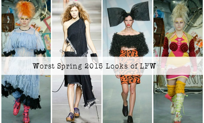 The Worst Spring 2015 Looks of London Fashion Week
