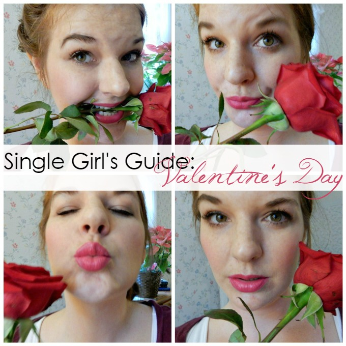 A Single Girl's Guide to Valentine's Day