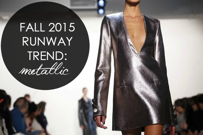 Trend Alert: Metallic on the Fall 2015 Runways