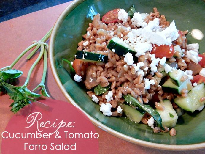 RECIPE: Tomato and Cucumber Farro Salad