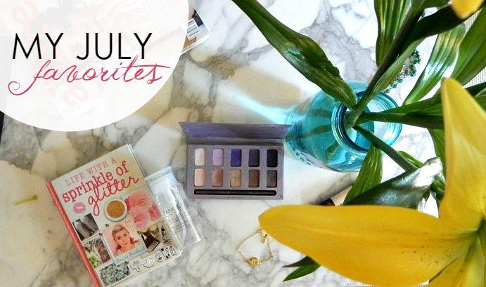 Beauty + Life: July Favorites