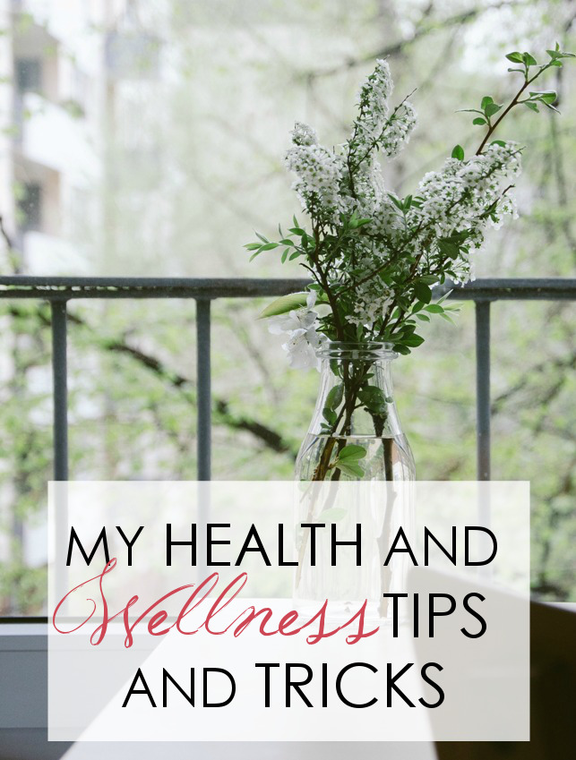 My Health and Wellness Tips, Tricks and Thoughts!