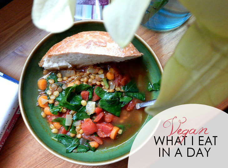 LIFE: What I Eat in a Day, Vegan Style #2