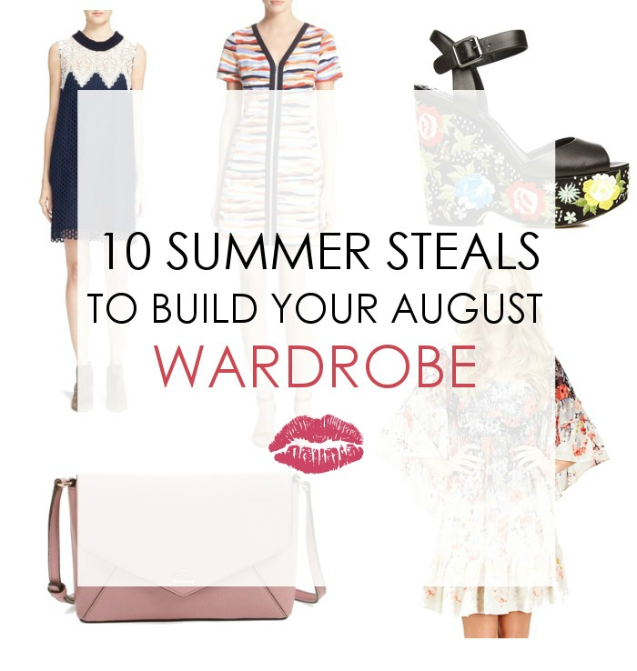 10 Summer Style Steals to Build Your August Wardrobe - Dream in Lace