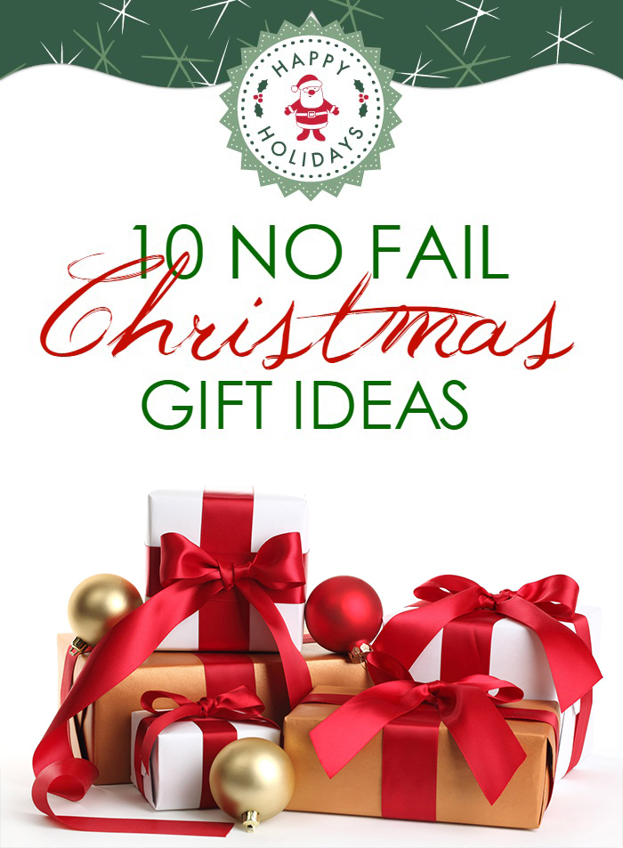 10 No Fail Christmas Gift Ideas