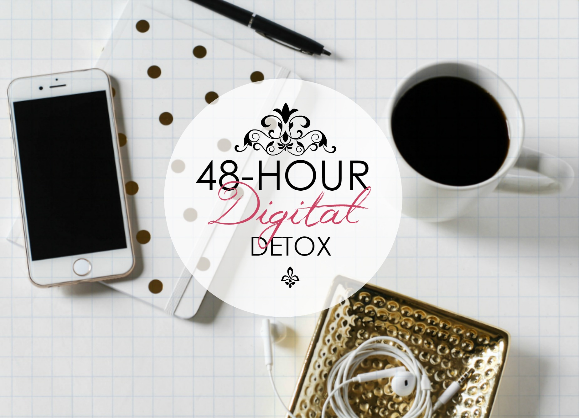A two-day digital detox! Could you do it? Disconnect and relax!