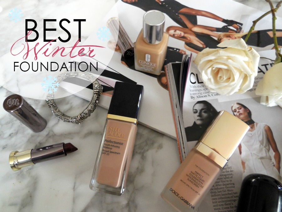 5 of the Very Best Winter Foundations Your Makeup Collection Needs