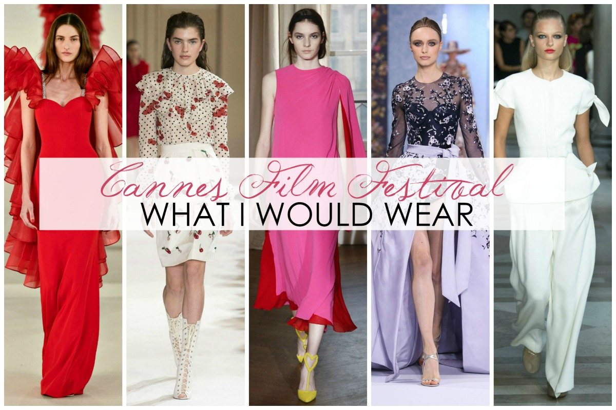 What I Would Wear to the Cannes 2017 Film Festival – 25 Looks!