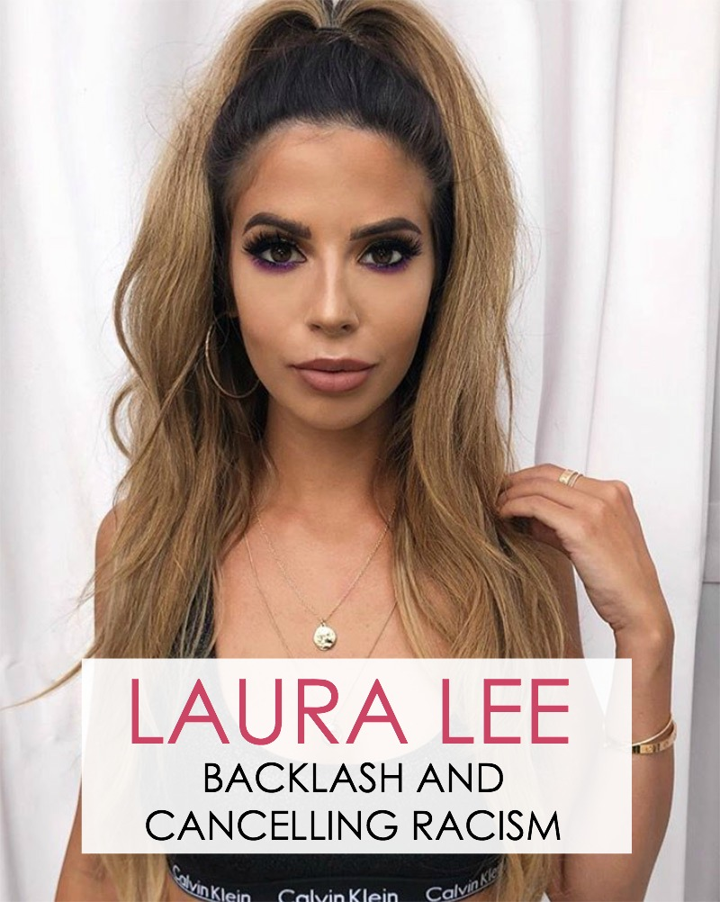 Laura Lee backlash and cancelling racism in 2018 #LauraLee
