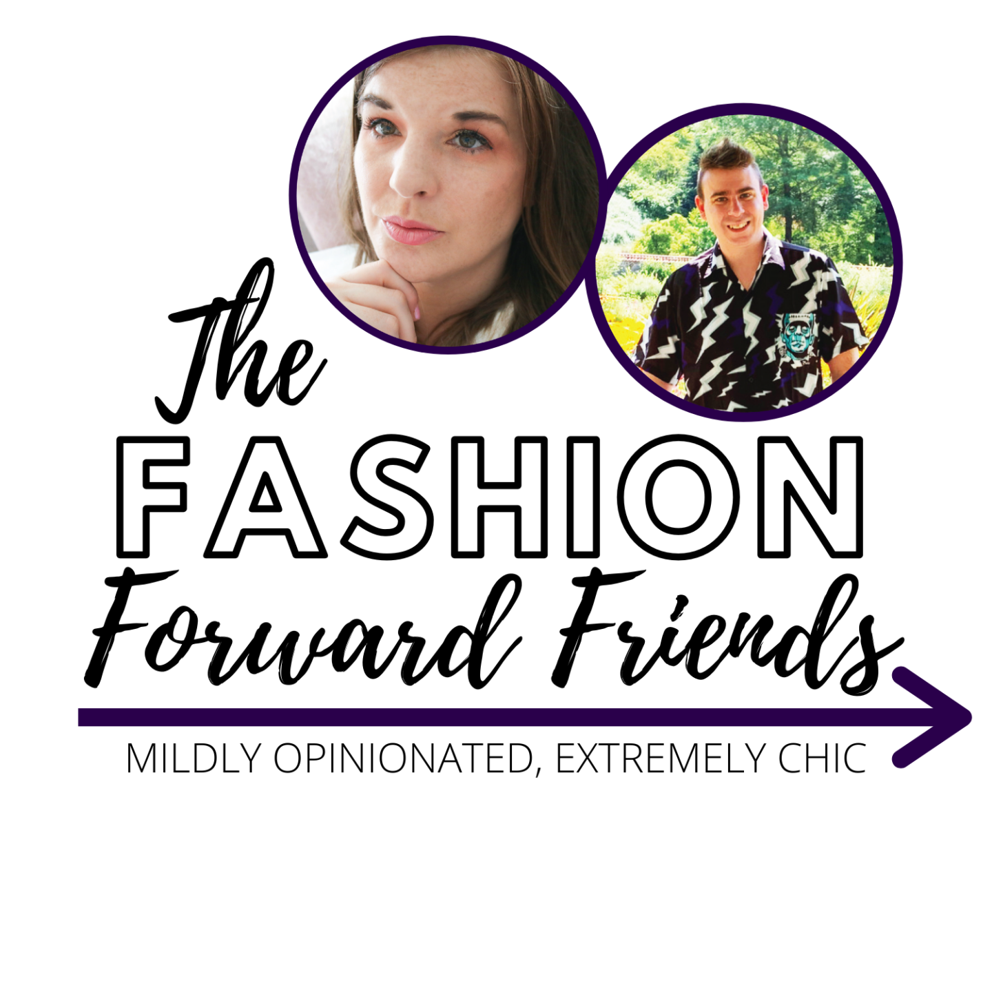 Fashion Forward Friends Podcast with Kelly Lund and Thomas Monks