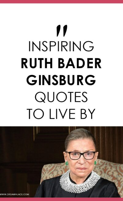 13 Inspiring Ruth Bader Ginsburg Quotes to Live By In Her Memory
