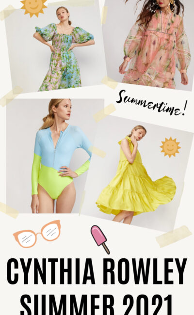Cheerful Cynthia Rowley Summer 2021 Styles to Brighten Your Day