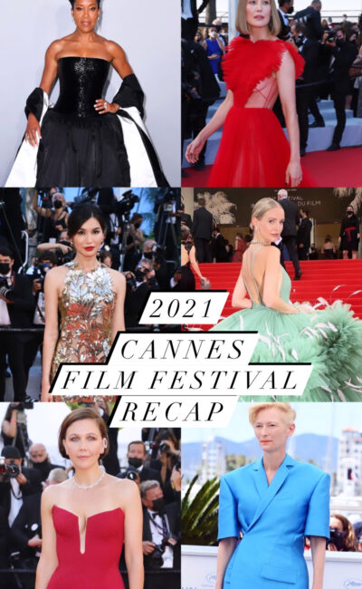 Sounding Off On the Best and Worst 2021 Cannes Film Film Festival Fashion Moments