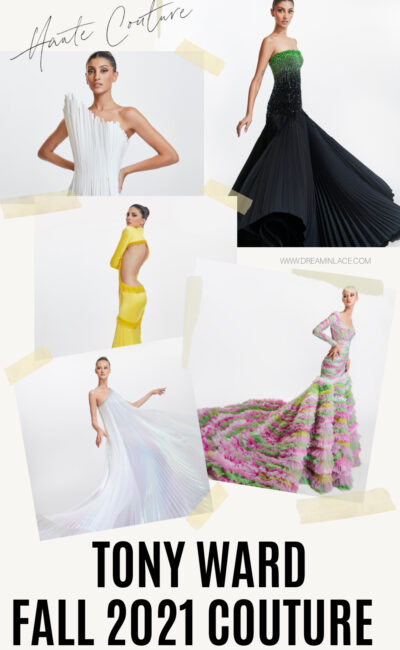 13 Drop Dead Gorgeous Tony Ward Fall 2021 Couture Gowns Destined for the Red Carpet
