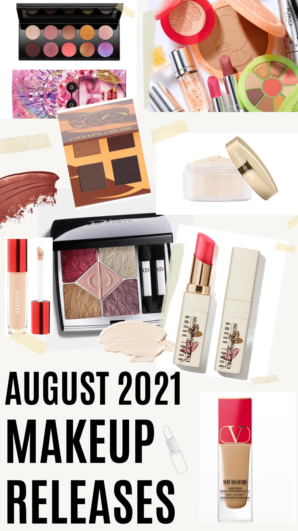 August 2021 Makeup Release I DreaminLace.com #makeupaddict #beautytips #beautyblog